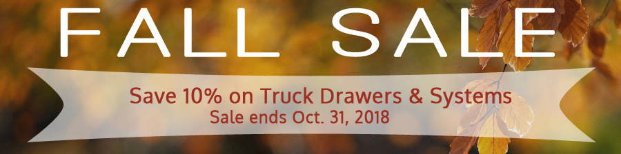 Fall Sale 10% Off Truck Boxes and Systems